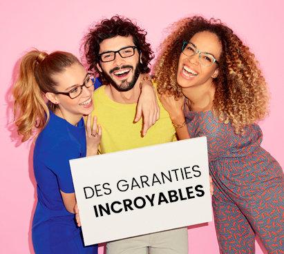 Des garanties incroyables